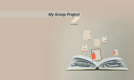 My Group Project