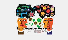 Copy of Copy of La comunicación escrita