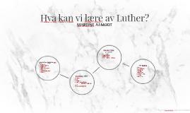 Hva kan vi lære av Luther?
