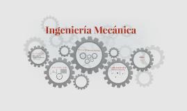 Ingenieria Mecánica