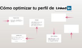 Cómo optimizar tu perfil de Linkedin