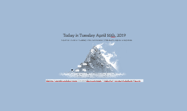 Today is Tuesday April 16th, 2019