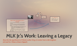 MLK Jr's Work: Leaving a Legacy