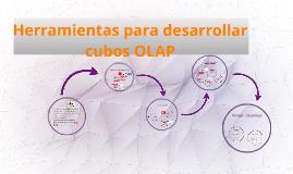 Copy of Herramientas para desarrollar cubos OLAP