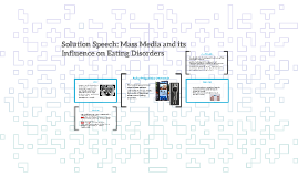 Solution Speech: Mass Media and its Influence on Eating Diso