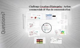Copy of Challenge Creation d'Entreprise : Action commercial & Plan d