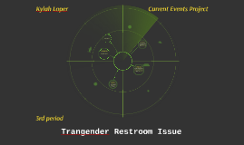 Trangender Restroom Issue