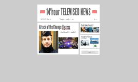 14hour TELEVISED NEWS
