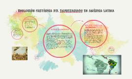 Evolución historica del empresariado en america latina