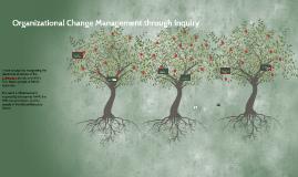 Change Management Through Inquiry