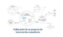 Elaboración de un proyecto de intervención comunitaria
