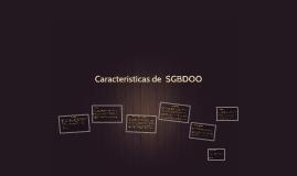 Caracteristicas de  SGBDOO