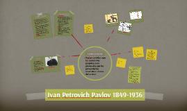 Ivan Petrovich Pavlov 1849-1936