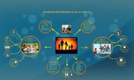 Copy of INTERVENCIÓN PSICOSOCIAL EN LA FAMILIA