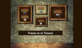 Postales de mi Panamá