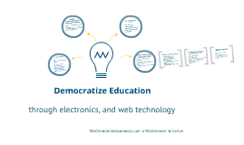 Democratize Education