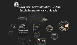 Escola Interamérica - Unidade II_6º Ano_2019