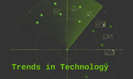 Trends in Technology