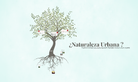 Naturaleza Urbana