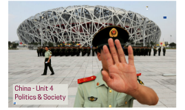 China - Case Study 4 - Politics and Society
