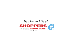 Day in the Life of Shoppers Drug Mart