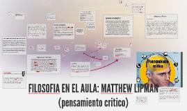 TEORÍA DEL PENSAMIENTO CRÍTICO: MATTHEW LIPMAN