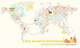 5 Days Around the World Camps