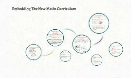 Embedding The New Maths Curriculum