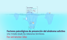 Prevención del síndrome adictivo