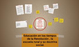 Educación en los tiempos de la Revolución , la escuela rural