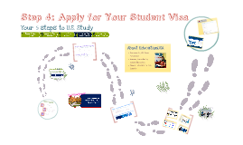 Copy of Step4: Apply for Your Student Visa