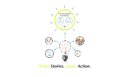 Share Your Story. Spark Action.
