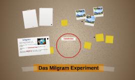Das Milgram Experiment