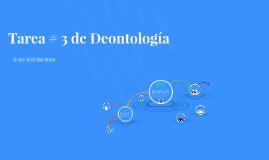 Tarea # 3 de Deontología