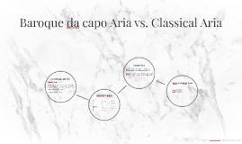 Baroque da capo Aria vs. Classical Aria by Devyn Edwards on Prezi
