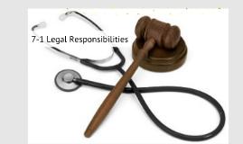 7-1 Legal Responsibilities