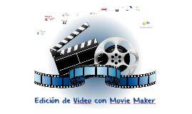Edición de Video con Mavie Maker