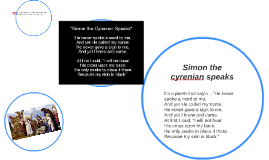 simon the cyrenian speaks