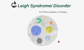 Leigh Syndrome (Disorder)