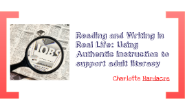 Reading and Writing in Real Life: Using Authentic Instruction to Support Family Literacy
