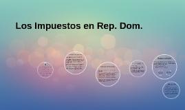 Los Impuestos en Rep. Dom.