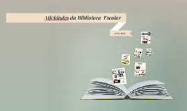Atividades da Biblioteca Escolar