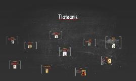 Tlatoanis