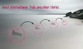 Ghost international: Trolls and other stories