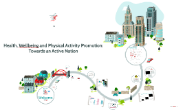Physical Activity Promotion and Intervention: Towards an Active Nation