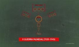 II GUERRA MUNDIAL (1939-1945)