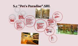 """S.R.L. """"Pet's Paradise"""""""