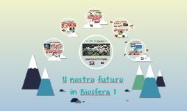 Il nostro futuro in Biosfera 1