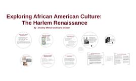 Exploring African American Culture : The Harlem Renaissance