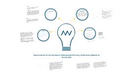 Características de los Sistemas de Alimentación Eléctrica y Definiciones Básicas de Electricidad